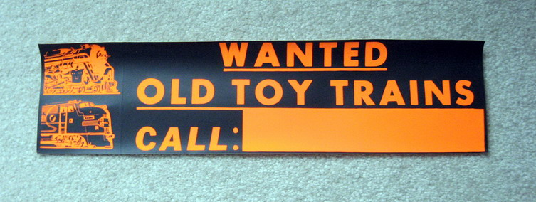 WANTED OLD TOY TRAINS Bumper Sticker. Mint Condition. Orange On Black.