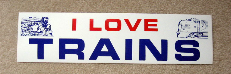 I LOVE TRAINS Bumper Sticker. Mint Condition.