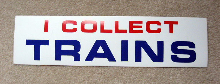 I COLLECT TRAINS Bumper Sticker. Mint Condition.