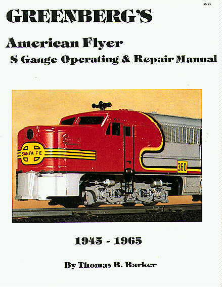 Barker Greenberg American Flyer Repair Manual. Mint Condition.